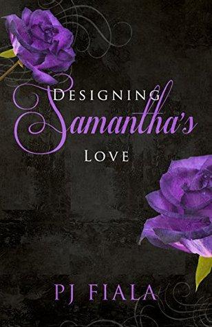 Designing Samantha's Love (Second Chances, #1)