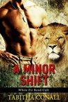 A Minor Shift (White Fir Bend Cult, #1)