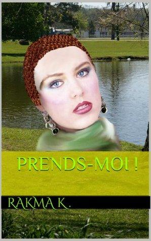 PRENDS-MOI ! (EROTISMO t. 1)