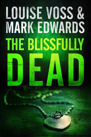 The Blissfully Dead (Detective Patrick Lennon #2)