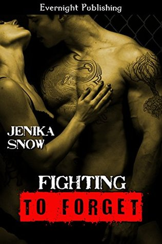 Fighting to Forget (The Fighters of Absinthe #4)