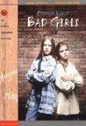 Bad Girls (Bad Girls, #1)