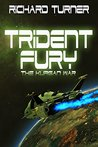 Trident Fury (The Kurgan War, #3)