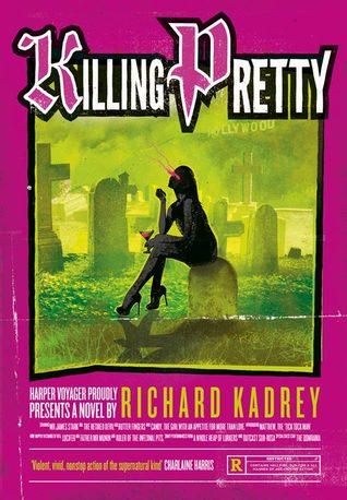 Killing Pretty(Sandman Slim 7)