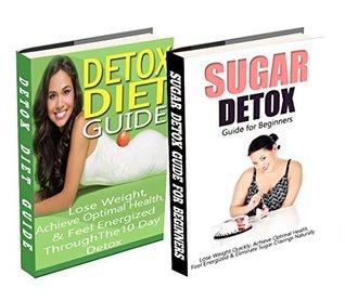 Detox Diet & 21 Day Sugar Detox Box Set