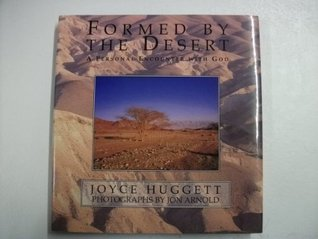 Formed by the Desert
