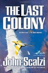 The Last Colony (Old Man's War, #3)