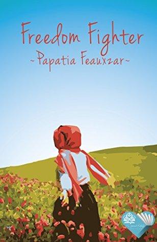 Freedom Fighter : A Novelette