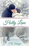 Holly Lane: Holly Lane