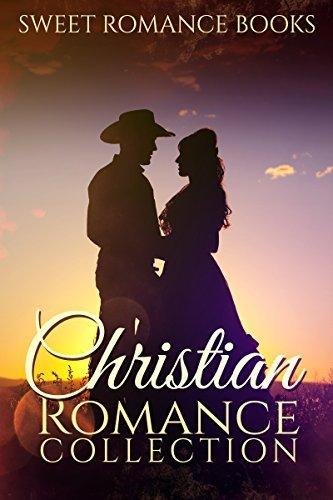 Christian Romance: Inspirational Love Stories (Christian Western Romance Collection)