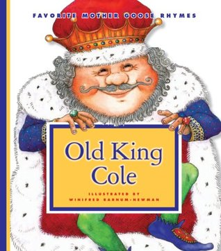 old-king-cole-favorite-mother-goose-rhymes