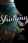 Shimmy by Kari Jones
