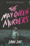 The May Queen Murders by Sarah Jude