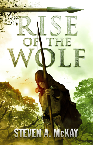Rise of the Wolf : Steven A. McKay