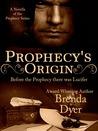 Prophecy's Origin (Prophecy #0)