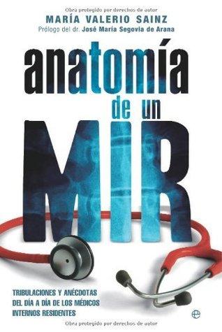 Anatomia de un mir by María Valerio Sainz