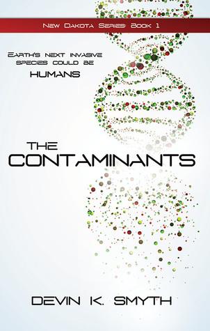 The Contaminants by Devin K. Smyth