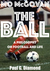 The Ball: A Philosophy on F...