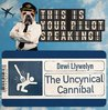 The Uncynical Cannibal by Dewi Llywelyn