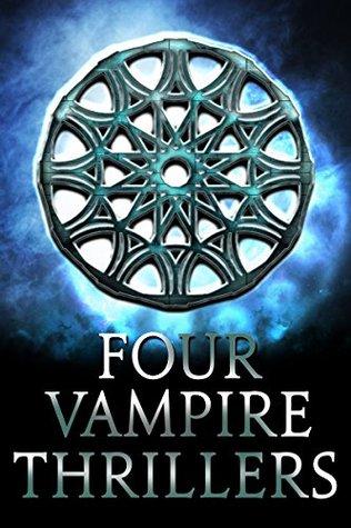 Four Classic Vampire Thrillers