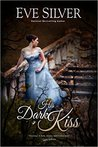His Dark Kiss (Dark Gothic, #2)