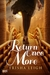 Return Once More (The Historians, #1) by Trisha Leigh