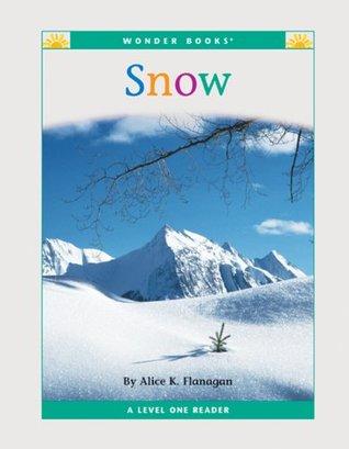 Snow (Nonfiction Readers: Level 1: Weather)