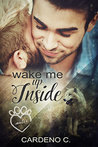 Wake Me Up Inside by Cardeno C.