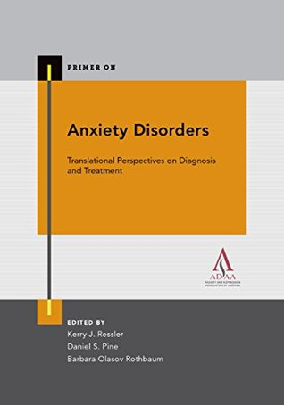 Anxiety Disorders (Primer On)
