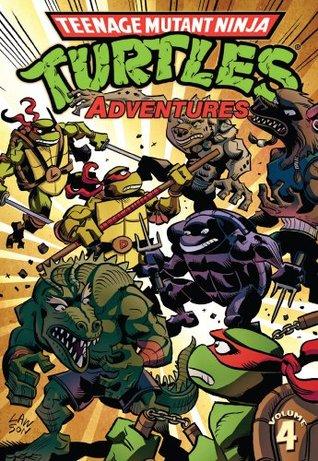 Teenage Mutant Ninja Turtles: Adventures Vol. 4(Teenage Mutant Ninja Turtles Adventures 4)