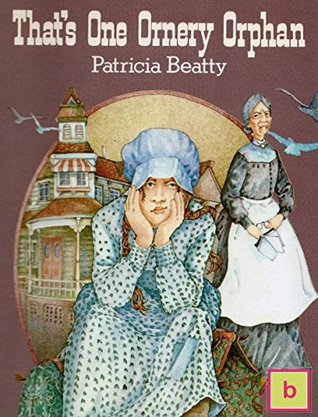 That's One Ornery Orphan: Illustrated Historical Fiction for Teens