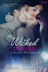 His Wicked Desire (Vieux Carré Witch Sister, #2)
