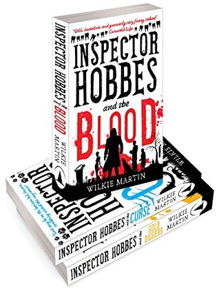 Inspector Hobbes and the Blood / Inspector Hobbes and the Curse / Inspector Hobbes and the Gold Diggers (Unhuman #1-3)
