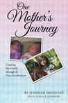 One Mother's Journey by Jennifer Prudenti