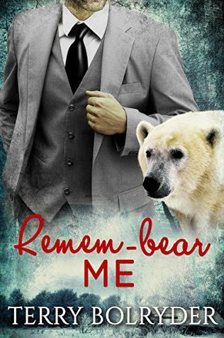 Remem-bear Me(Polar Heat  4)