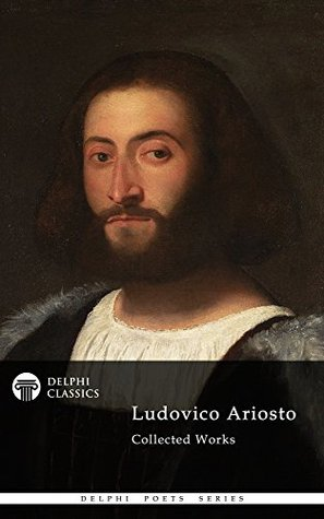Ludovico Ariosto: Collected Works
