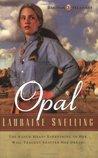 Opal (Dakotah Treasures, #3)