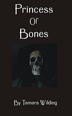 Princess of Bones (Graeffenland Book 3)
