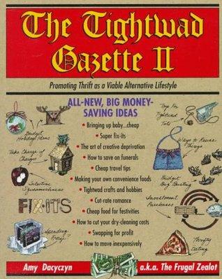 The Tightwad Gazette II by Amy Dacyczyn