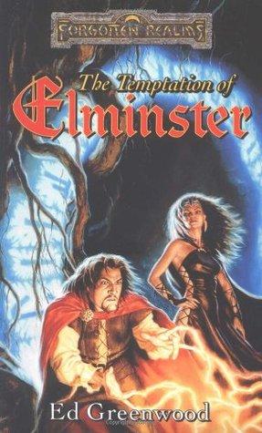 The Temptation of Elminster(Forgotten Realms: Elminster 3)