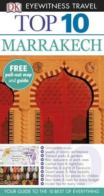 Top 10 Marrakech: DK Eyewitness Travel Guide