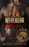 Pacific Northwest Bears: The Rochon Brothers Series