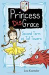 Second Term at Tall Towers (Princess DisGrace, #2)