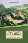 The Corpse in the Cellar (1930s Murder Mystery, #1)