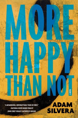 Adam Silvera: More Happy Than Not