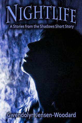 Nightlife: A Stories from the Shadows Short Story