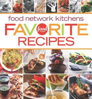 Food network kitchens favorites recipes by food network kitchens 4258325 forumfinder Gallery