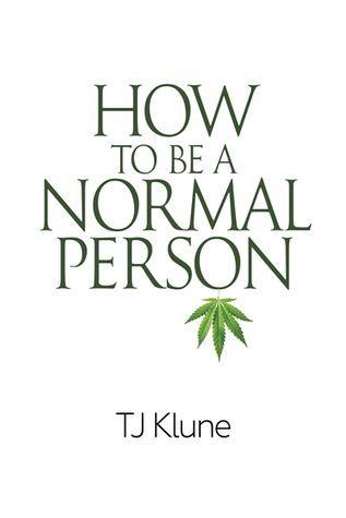 How to Be a Normal Person (How to Be, #1)