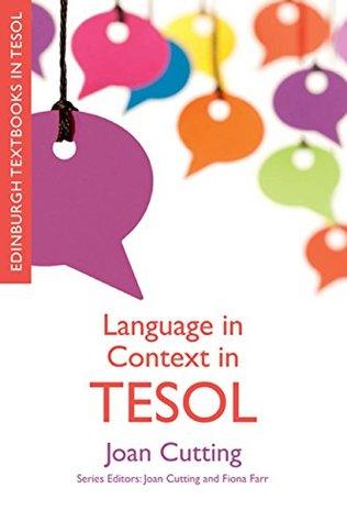 Language in Context in TESOL (Edinburgh Textbooks in TESOL EUP)