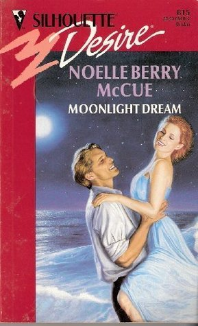 Moonlight Dream (Silhouette Desire #815)